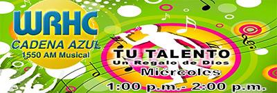 Tu Talento - Un Regalo de Dios por 1550 AM Radio Cadena Azul